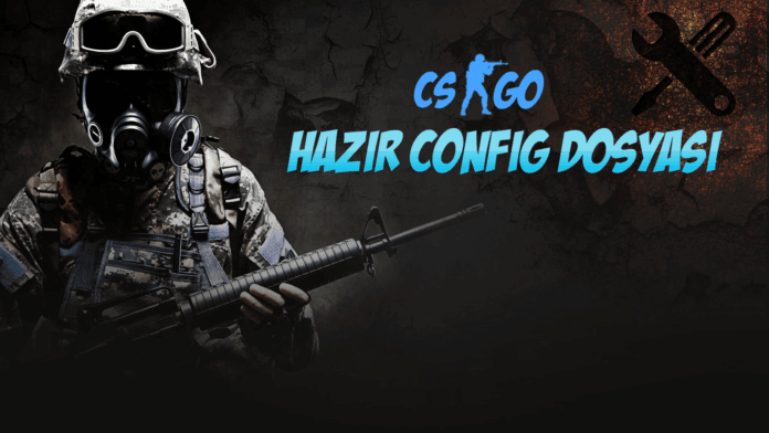 CS:GO Hazır Config (CFG)
