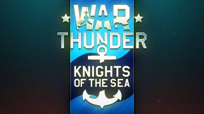 War Thunder'a Deniz Savaşları Modu Geliyor !