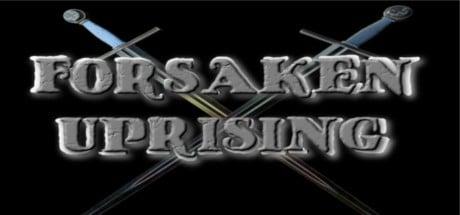 Forsaken Uprising