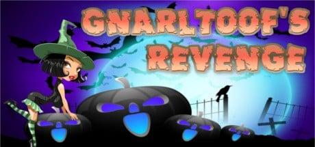 Gnarltoofs Revenge