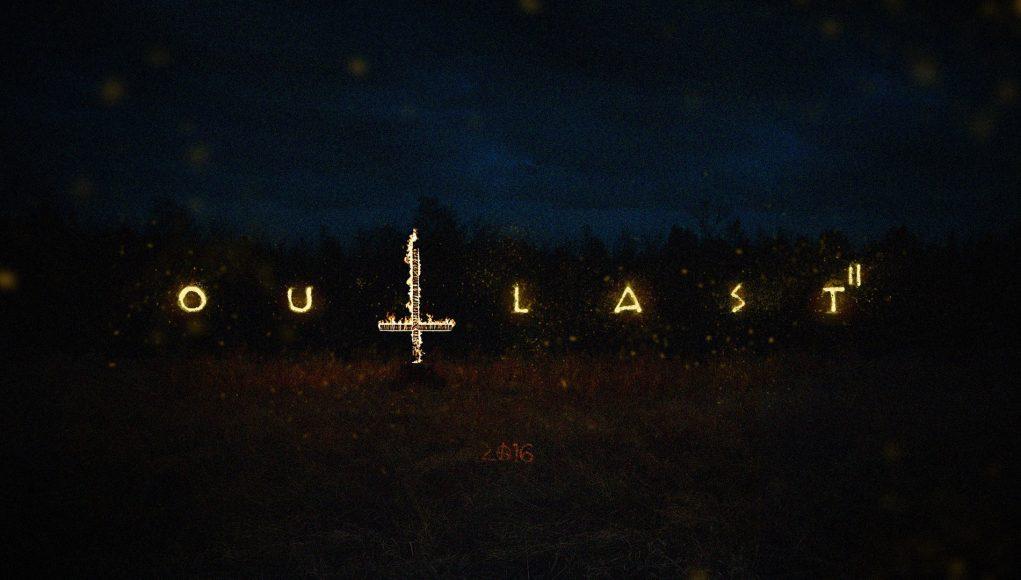 Outlast 2'nin Demosu Steam'de Yerini Aldı