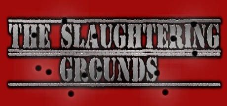 Slaughtering Grounds