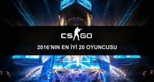 CS:GO En iyi 20 oyuncu 2016