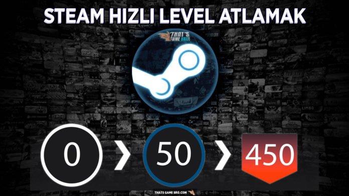 Steam Level Atlama Yöntemi